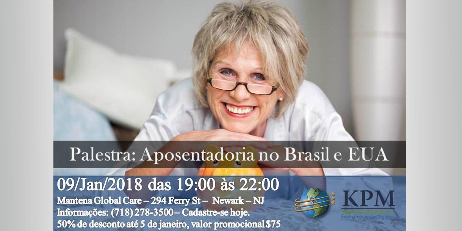 Palestra sobre aposentadoria no Brasil e nos EUA